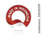 made in indonesia flag red... | Shutterstock .eps vector #553199299