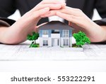 property insurance and real... | Shutterstock . vector #553222291