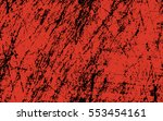 red paint. black scratches....   Shutterstock .eps vector #553454161