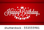 happy birthday card on red... | Shutterstock .eps vector #553555981