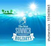 Best Summer Holidays Poster....