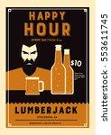 happy hour lumberjack bar poster   Shutterstock .eps vector #553611745