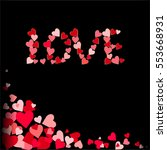 pink  red hearts on a black... | Shutterstock .eps vector #553668931