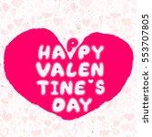happy valentines day art pink... | Shutterstock .eps vector #553707805