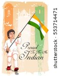 boy holding tricolor indian... | Shutterstock .eps vector #553714471