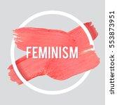 stroke poster feminism. female... | Shutterstock .eps vector #553873951