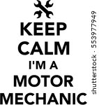 keep calm i am a motor mechanic | Shutterstock .eps vector #553977949