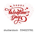 Vector illustration. Hand drawn elegant modern brush lettering of Happy Valentines Day on hearts background. | Shutterstock vector #554025781