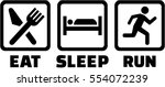 icons for eat sleep run | Shutterstock .eps vector #554072239