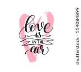 love is in the air black and... | Shutterstock .eps vector #554084899