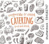 catering card. hand drawn... | Shutterstock .eps vector #554182747