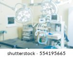 out of focus surgery room | Shutterstock . vector #554195665