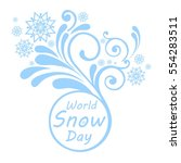 world snow day. greeting card.... | Shutterstock .eps vector #554283511