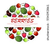 berry fruit poster of sweet... | Shutterstock .eps vector #554392861