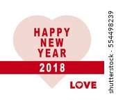 happy new year 2018. | Shutterstock .eps vector #554498239