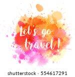 watercolor imitation splash... | Shutterstock .eps vector #554617291