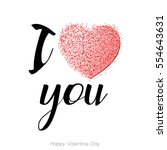 i love you. valentines day... | Shutterstock .eps vector #554643631