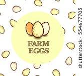 three eggs logo with text farm... | Shutterstock .eps vector #554677705