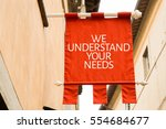 we understand your needs | Shutterstock . vector #554684677