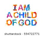 i am a child of god | Shutterstock .eps vector #554722771