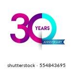 thirty years anniversary... | Shutterstock .eps vector #554843695