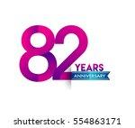 eighty two years anniversary... | Shutterstock .eps vector #554863171