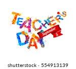 teacher's day congratulation... | Shutterstock .eps vector #554913139
