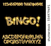 bingo. golden glowing alphabet... | Shutterstock .eps vector #554979691