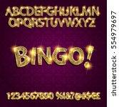 bingo. golden glowing alphabet... | Shutterstock .eps vector #554979697