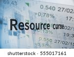 inscription resource curse ... | Shutterstock . vector #555017161