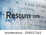 inscription resource curse ... | Shutterstock . vector #555017161