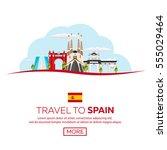 travel to spain skyline. vector ... | Shutterstock .eps vector #555029464
