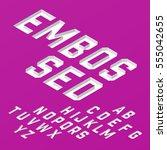 embossed font  white isometric... | Shutterstock .eps vector #555042655