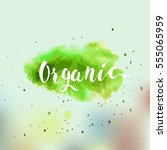 eco  bio  organic  gluten free  ... | Shutterstock .eps vector #555065959