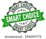 smart choice. stamp. sticker.... | Shutterstock .eps vector #555099775