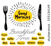 good morning logo  fork  knife  ... | Shutterstock .eps vector #555134149