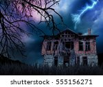 creepy haunted old house  | Shutterstock . vector #555156271
