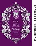 wedding invitation card... | Shutterstock .eps vector #555185395