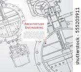 vector technical blueprint of... | Shutterstock .eps vector #555203911