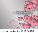 valentine's day. 3d paper heart ... | Shutterstock .eps vector #555266434