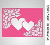 die cut card. laser cut vector... | Shutterstock .eps vector #555272509