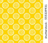 lemon slices seamless pattern   ... | Shutterstock . vector #555339931