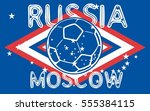 russia flag and soccer ball... | Shutterstock .eps vector #555384115