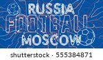 russia flag color and soccer... | Shutterstock .eps vector #555384871