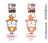 valentines day greeting card... | Shutterstock .eps vector #555398761