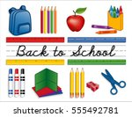 back to school supplies ... | Shutterstock .eps vector #555492781