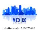 mexico city skyline silhouette... | Shutterstock .eps vector #555596647