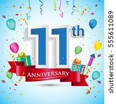 11th anniversary celebration... | Shutterstock .eps vector #555611089