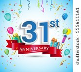31st anniversary celebration... | Shutterstock .eps vector #555611161