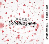 happy valentines day lettering... | Shutterstock .eps vector #555864505